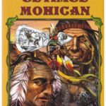 Ultimul mohican – James Fenimore Cooper