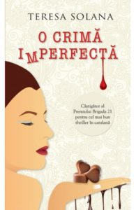 O crimă imperfectă – Teresa Solana